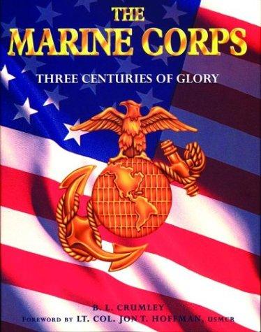 9781571457844: The Marine Corps