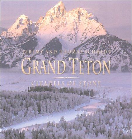 9781571457868: Grand Teton: Citadels of Stone