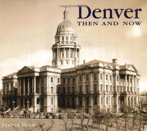 9781571457936: Denver Then and Now (Then & Now)