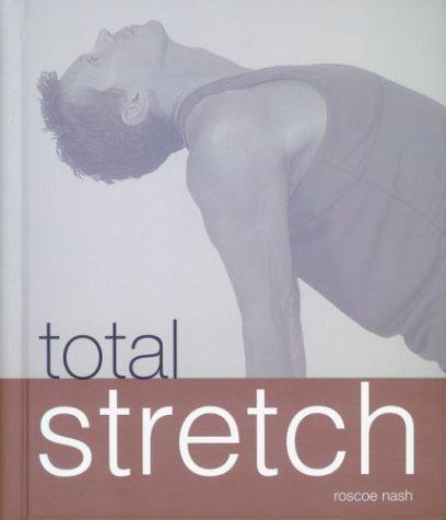 9781571458049: Total Stretch