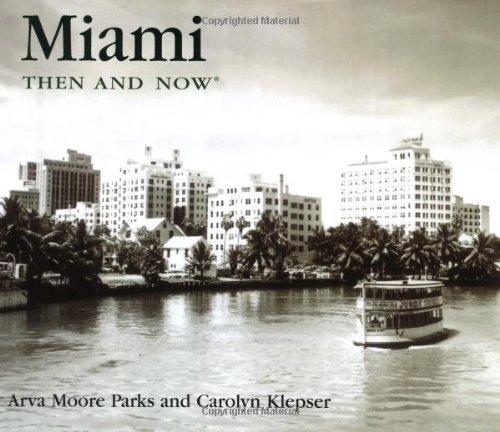 9781571458520: Miami Then and Now (Then & Now)