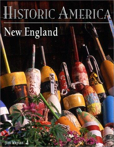 New England (Historic America): Kaplan, Jim; Robards,