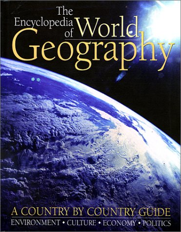 9781571458711: The Encyclopedia of World Geography: A Country by Country Guide