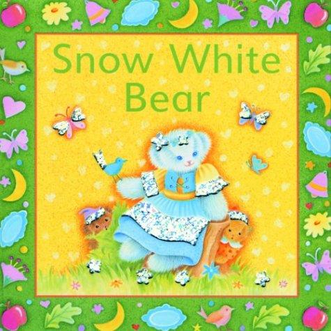 9781571458759: Snow White Bear: A Glitter Bear Book