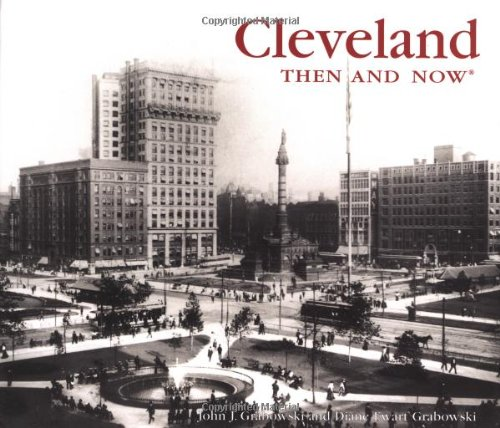 9781571458797: Cleveland Then and Now (Then & Now)