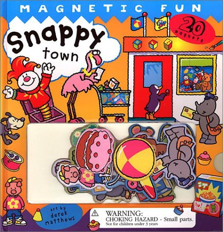 Snappy Town: A Magnetic Fun Book (1571459138) by Dugald Steer