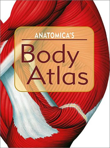 9781571459237: Anatomica's Body Atlas