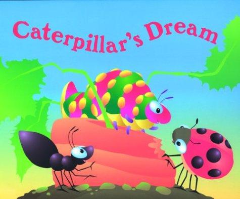 Caterpillar's Dream (Critter Tales): Faulkner, Keith; Lambert,