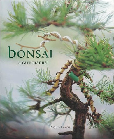 9781571459886: Bonsai: A Care Manual (Care Manual Series)