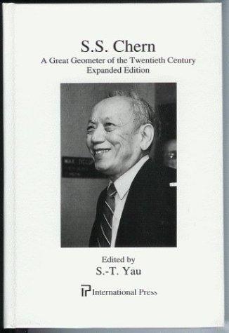 9781571460981: S.S. Chern: A Great Geometer of the Twentieth Century