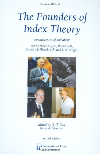 The Founders of Index Theory: Reminiscences of: various