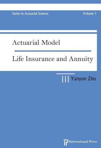 Actuarial Model: Life Insurance and Annuity (Hardback): Yanyun Zhu
