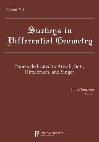Surveys in Differential Geometry, Vol. 7: Papers dedicated to Atiyah, Bott, Hirzebruch, and Singer ...