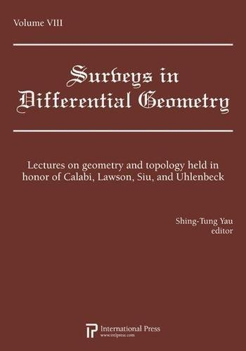 Surveys in Differential Geometry, Vol. 8: Lectures on geometry and topology held in honor of Calabi...