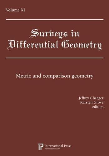 9781571461810: Surveys in Differential Geometry, Vol. 11: Metric and comparison geometry (2010 re-issue)