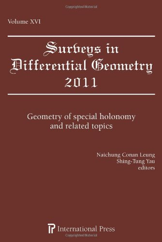 9781571462114: Surveys in Differential Geometry, Vol. 16 (2011): Geometry of special holonomy and related topics