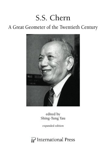 9781571462411: S.S. Chern: A Great Geometer of the Twentieth Century: expanded edition