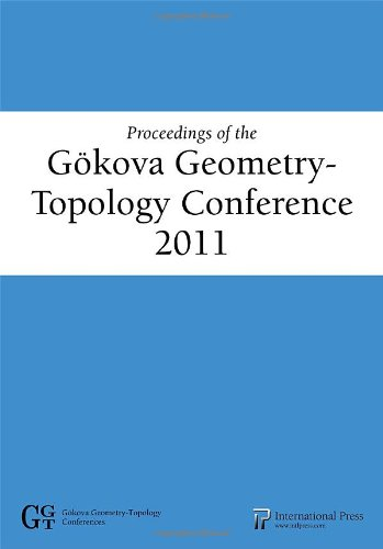 9781571462435: Proceedings of the Gokova Geometry-Topology Conference 2011