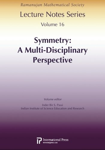 9781571462473: Ramanujan Lecture Notes Series, Vol. 16: Symmetry: A Multi-Disciplinary Perspective (Volume 16)