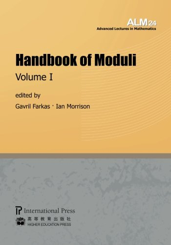 9781571462572: Handbook of Moduli: Volume I (Volume 24 of the Advanced Lectures in Mathematics series)