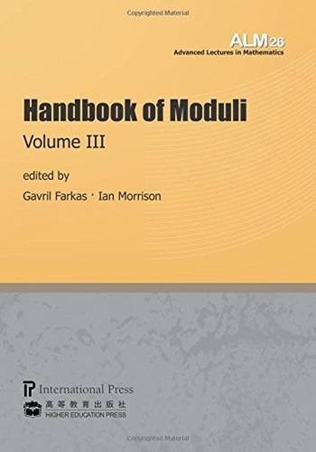 9781571462596: Handbook of Moduli: Volume III (Volume 26 of the Advanced Lectures in Mathematics series)