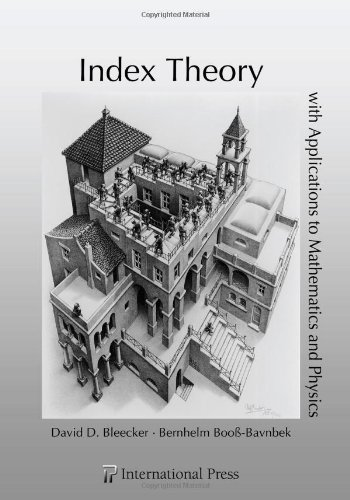 9781571462640: Index Theory with Applications to Mathematics and Physics (International Press)