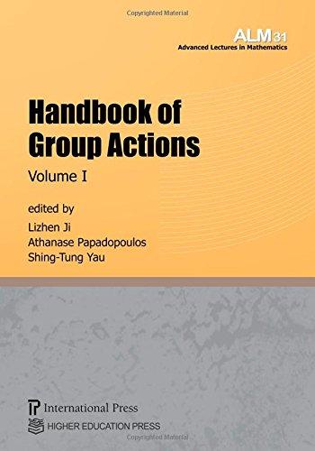 Handbook of Group Actions Volume 1: Lizhen Ji