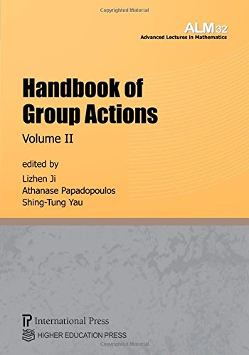 Handbook of Group Actions Volume 2: Lizhen Ji