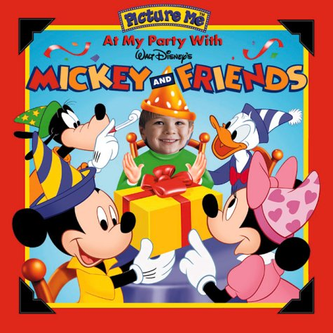9781571515407: Picture Me At My Party with Walt Disney's Mickey and Friends (Picture Me)