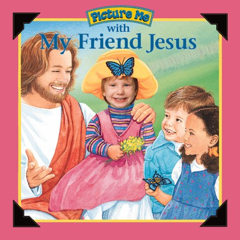 With My Friend Jesus: Girl (Picture Me) (1571515429) by Dandi Daley Mackall; Picture Me Books; Carol Strebel