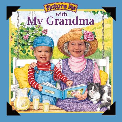 Picture Me with My Grandma: McCafferty, Catherine