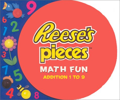 Reese's Pieces Math Fun: Addition 1 to 9 (Turn & Learn Books (Playhouse)): Mary Bono