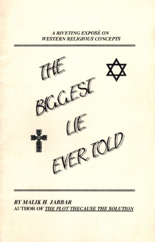 The Biggest Lie Ever Told: Malik H. Jabbar