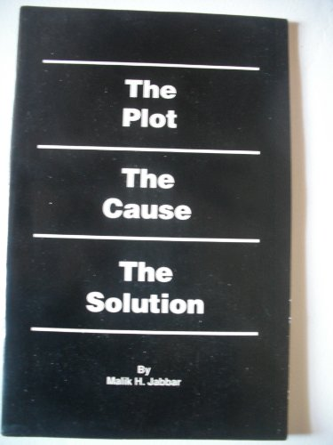 9781571540010: The Plot the Cause the Solution