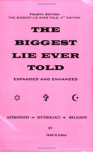 The Biggest Lie Ever Told 4th Edition: Malik Jabbar