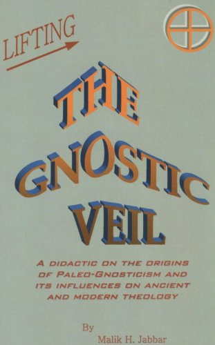 Lifting the Gnostic Veil (Hardback): Malik H Jabbar