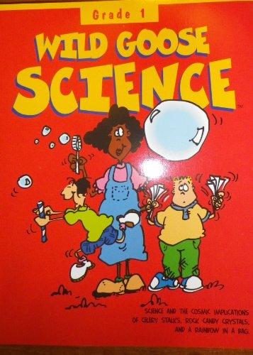 9781571560834: Wild Goose Science, Teacher's Guide, Grade- 1