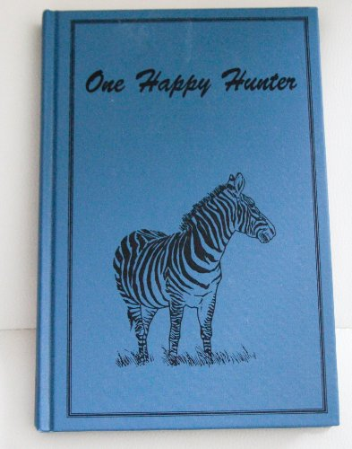One happy hunter (Classics in African hunting series): Barrington, F. M