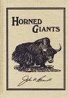 9781571570369: Horned Giants: Hunting Eurasian Wild Cattle (Big-game Hunting)