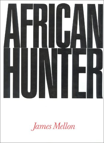 9781571570512: African Hunter