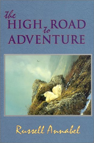 The High Road to Adventure: Annabel, Russell