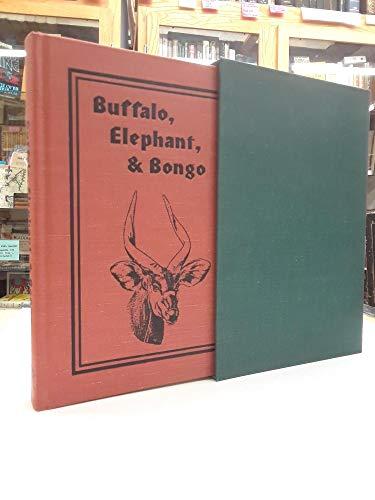 Buffalo, elephant, & bongo: Alone in the: Meurers, Reinald von