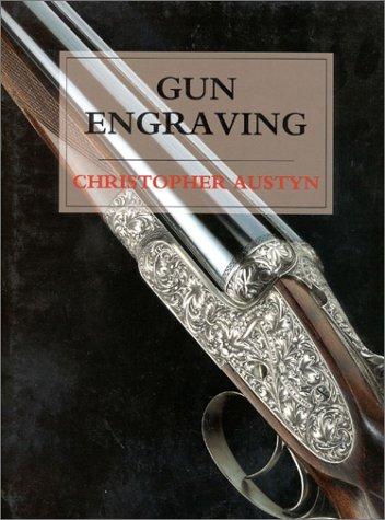 Gun Engraving: Christopher Austyn