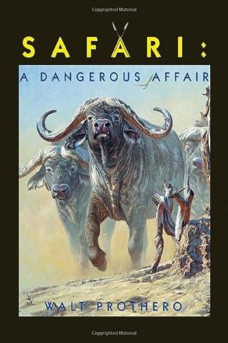 9781571571540: Safari: A Dangerous Affair