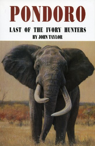 9781571571649: Pondoro: Last of the Ivory Hunters