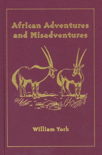 9781571571779: African Adventures and Misadventures: Escapades in East Africa with Mau Mau and Giant Forest Hogs (Classics in African Hunting Series)
