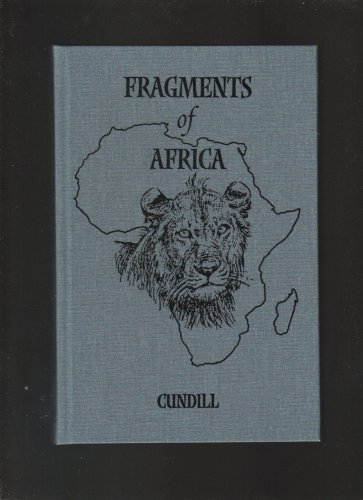 9781571571847: Fragments of Africa by Gordon Cundill Limited Edtion