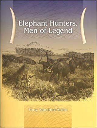 9781571571939: Elephant Hunters, Men of Legend - Limited Edtion