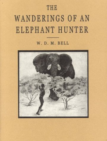 9781571572240: The Wanderings of an Elephant Hunter