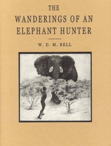 9781571572240: The Wanderings of an Elephant Hunter